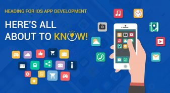 Heading For iOS App Development? Here's All About To Know!