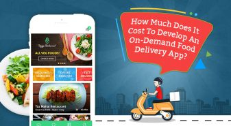 How Much Does It Cost To Develop An On-Demand Food Delivery App?
