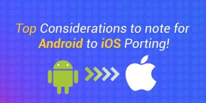 Android to iOS Porting