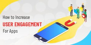 user engagement apps